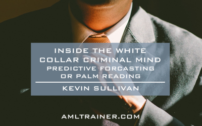 Inside The White Collar Criminal Mind (Predictive forecasting or palm reading?)