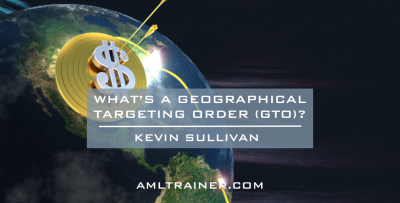 What's a Geographical Targeting Order (GTO)?
