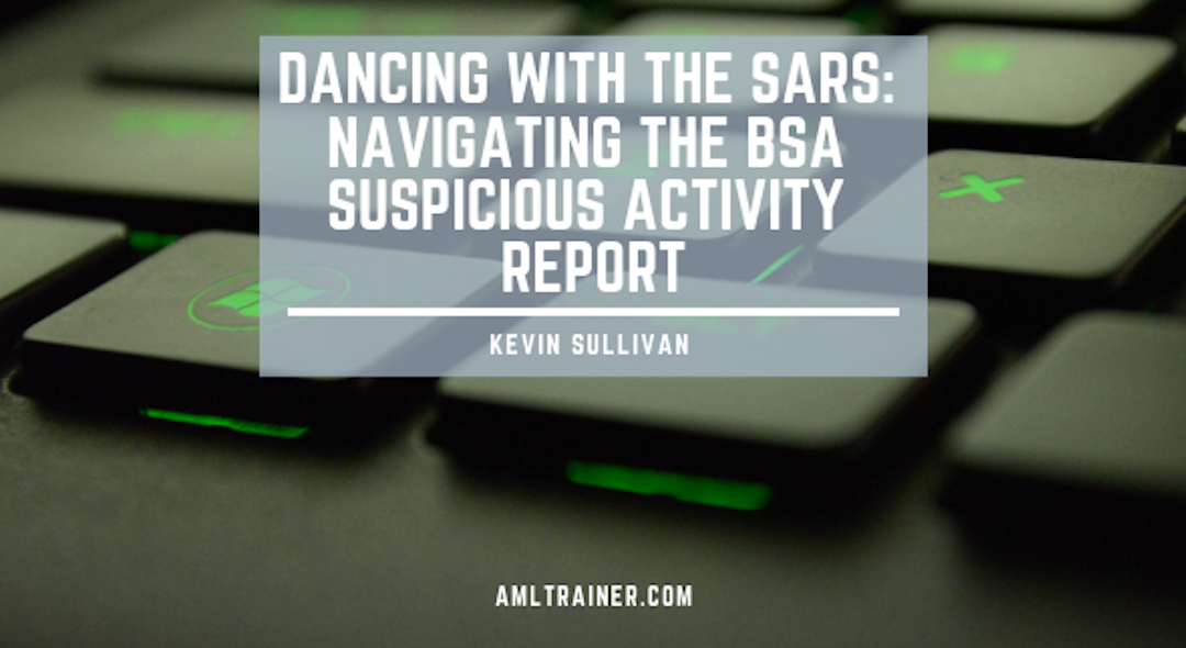 Dancing with the SARs: Navigating the BSA Suspicious Activity Report