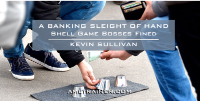 A BANKING SLEIGHT OF HAND: Shell Game Bosses Fined