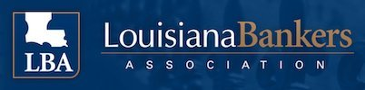 LBA – Louisiana Bankers Association