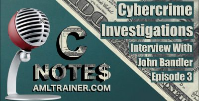 C Notes Episode 3-Cybercrime Investigations Interview with John Bandler