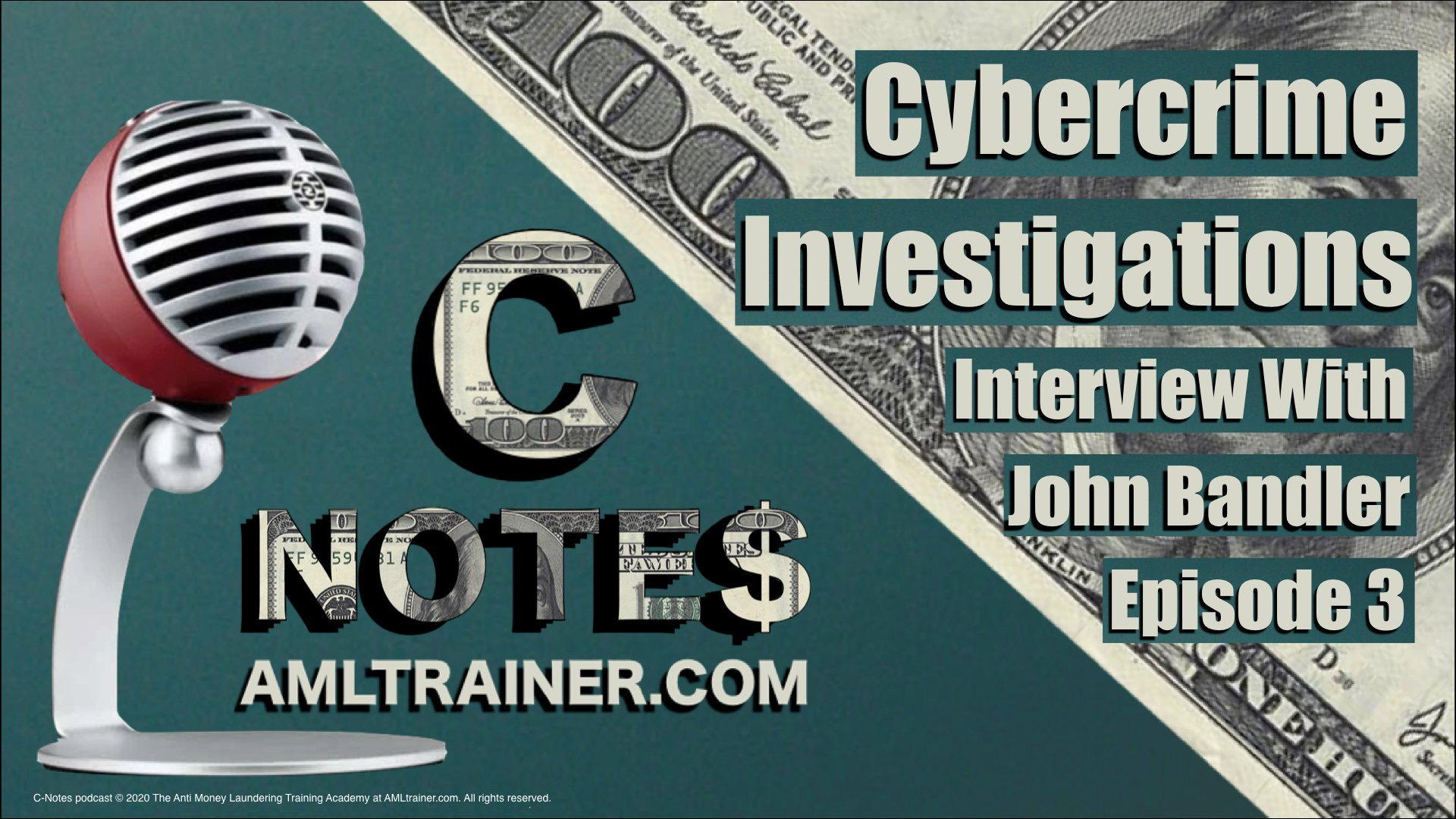C-Notes-Podcast-Cybercrime Investigations Ep-3