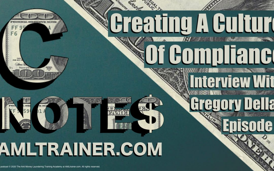 C Notes Episode 4-Creating A Culture of Compliance with Gregory Dellas