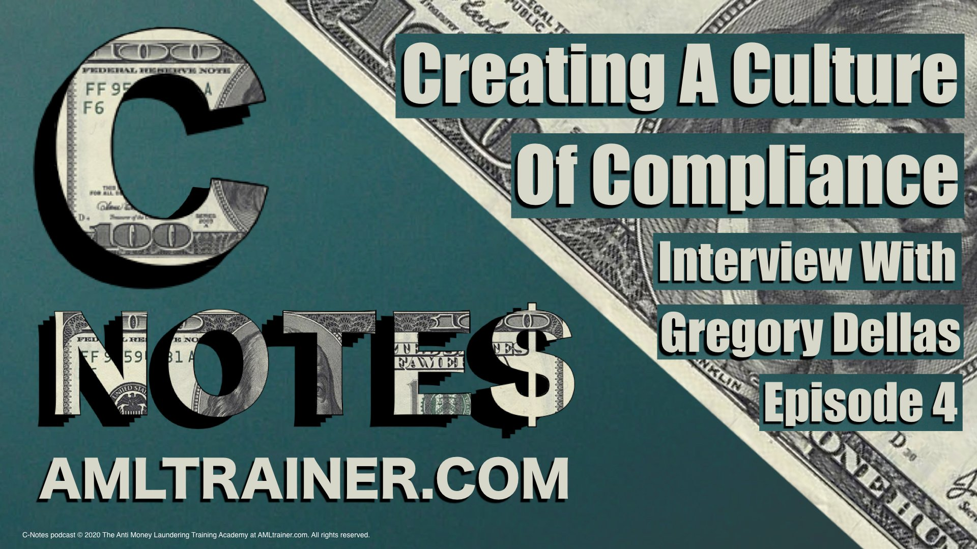 C-Notes: Creating a Culture of Compliance Ep4