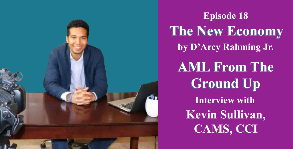 The New Economy D'Arcy Rahming Interview Kevin Sullivan