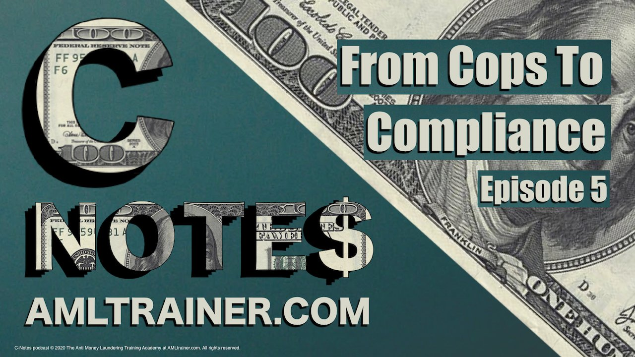 From Cops to Compliance C Notes Podcast